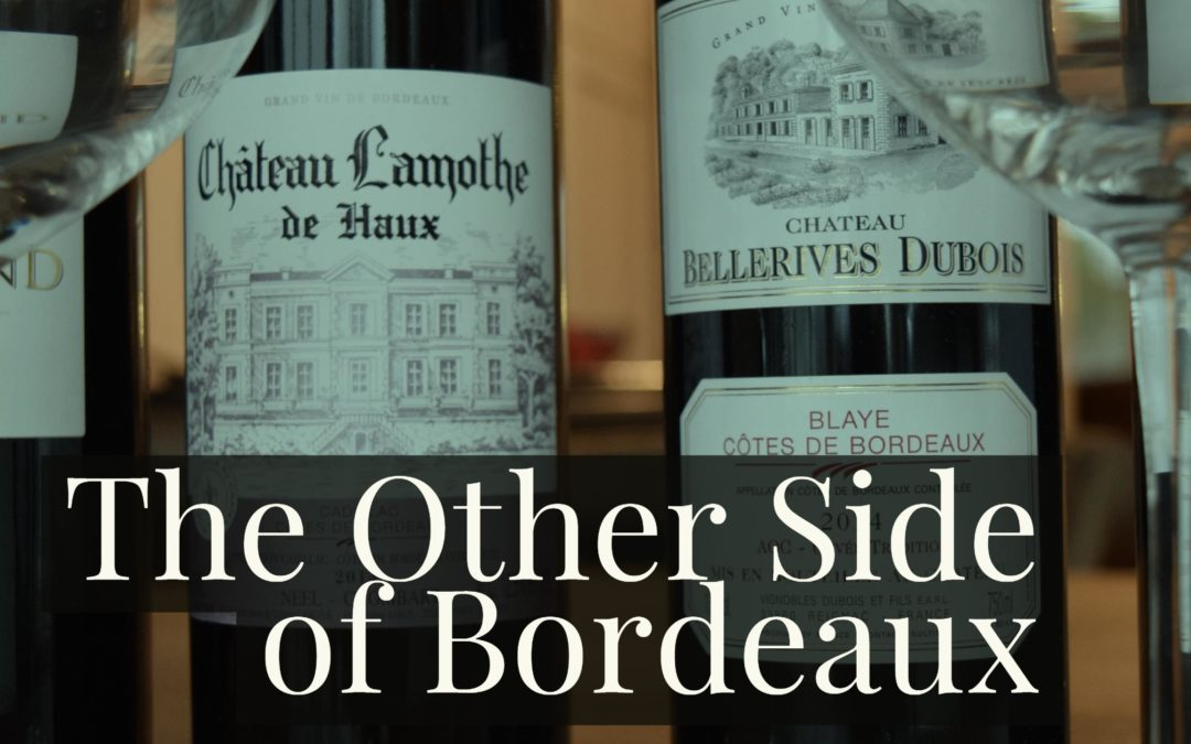 The Other Side of Bordeaux