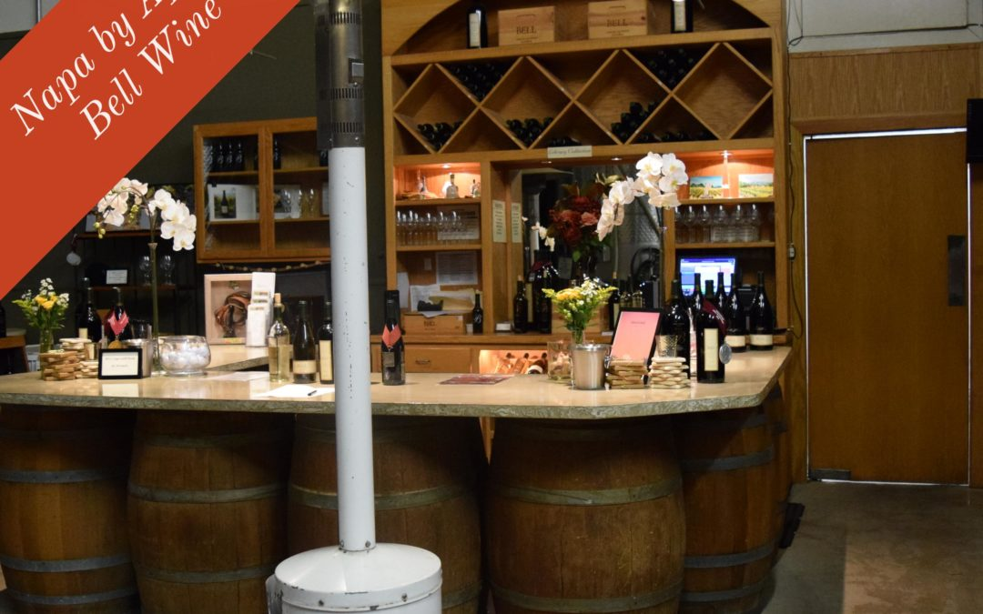 Napa by Appointment: Bell Wine Cellars