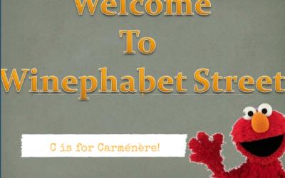 Winephabet Street C is for Carménère