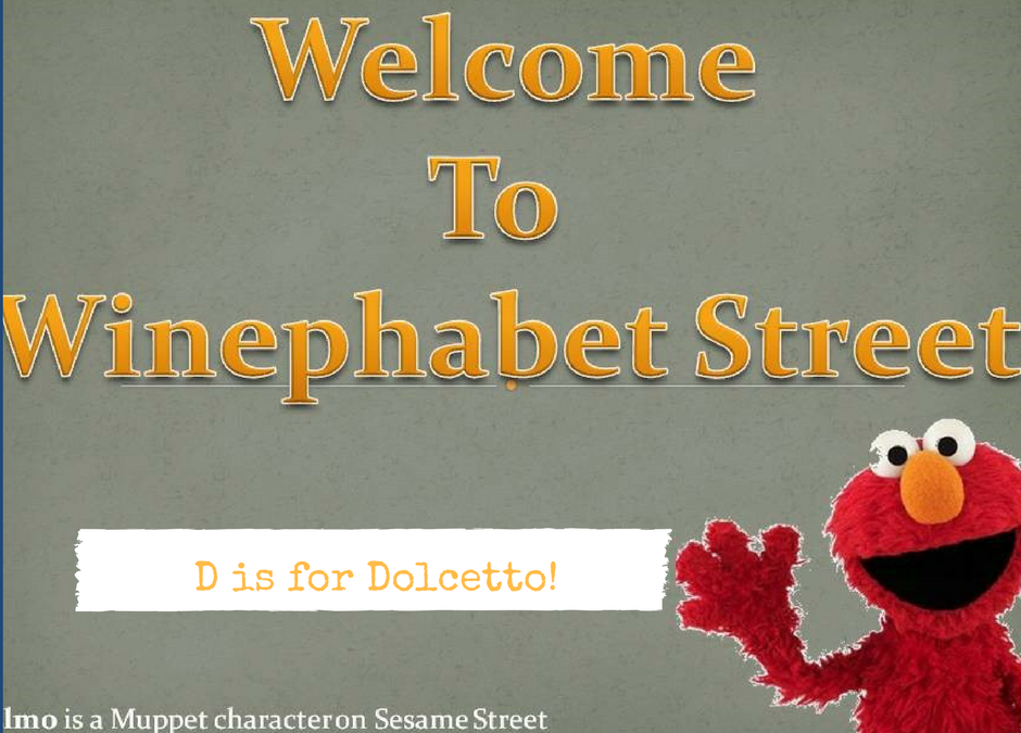 Winephabet Street D is for Dolcetto