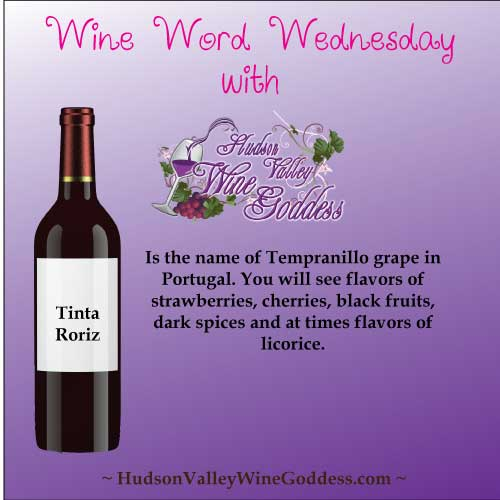 Wine Word Wednesday: Tinta Roriz