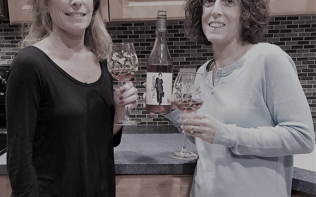 Celebrating Sisters with Sisters Wine