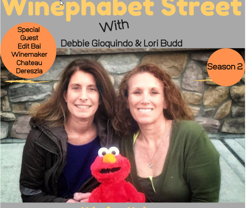 Winephabet Street Season 2 Episode 11: K is for Kabar with Special Guest Edit Bai, Winemaker at Chateau Dereszla